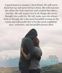 Good Man Quotes Delectable A Good Man Is A Woman's Best Friend Stay Strong Pinte