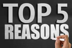 Image result for top 5 reasons why