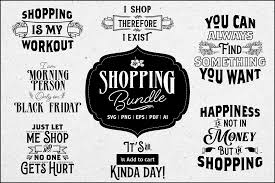 Well, we do not have the freedom of typing in keywords on google and pluck a picture that appeals from the wide collection of search results. Shopping Svg Bundle Graphic By Simply Swapnil Creative Fabrica
