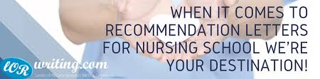 Letter Of Recommendation For Nursing School Superior Help With Letter Of Recommendation For Nursing School
