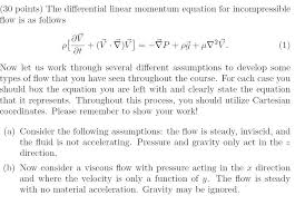 question the diffeial linear momentum equation for incompressible flow is as follows now let us work