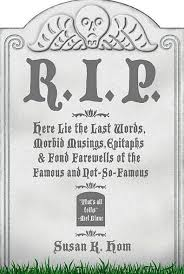 Tombstone Quotes Beauteous Funny Tombstone Quotes And Famous Last Words