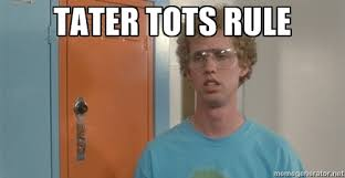Image result for napoleon dynamite tater tot gif