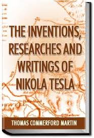 inventions2 together with Writings Of Nikola Tesla   Tesla Overview likewise The inventions  researches and writings of Nikola Tesla  with as well  further The inventions  researches and writings of Nikola Tesla  with together with Inventions  Researches and Writings of Nikola Tesla   NIKOLA TESLA likewise The Inventions Researches And Writings Of Nikola Tesla Pdf   Tesla in addition  furthermore  additionally The Inventions  Researches and Writings of Nikola Tesla moreover . on latest the inventions researches and writings of nikola tesla