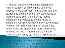 should cell phones should be banned in schools 5 students have also used cell phones