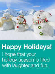 happy holidays greeting messages. Delighful Greeting Happy Holidays I Hope That Your Holiday Season Is Filled With Laughter And  Fun On Holidays Greeting Messages