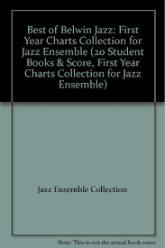 Best Of Belwin Jazz First Year Charts Collection For Jazz