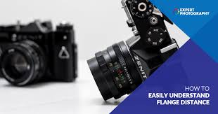 Flange Focal Distance Chart How To Easily Understand Flange Distance Camera Terms