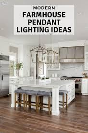 modern farmhouse pendant lighting ideas