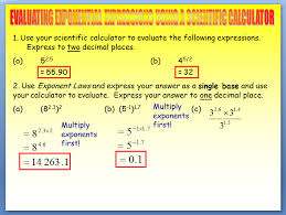 solving exponential equations evaluating exponential expressions using a scientific calculator