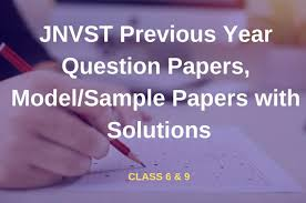 Papers Paper Jnvst Previous Year Question Papers With Solutions Class 6 9