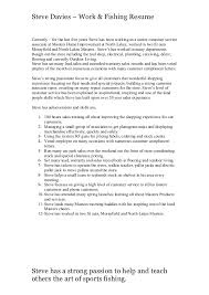 Steve Davies  Work & Fishing Resume Currently  for the last five years  Steve has ...