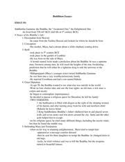 final buddhism paper outline and notes buddhism essays essay  final buddhism paper outline and notes buddhism essays essay 1 siddhartha gautama the buddha the ldquoawakened one rdquo the enlightened one he lived from