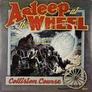 Collision Course/The Wheel