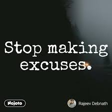 Stop Making Excuses Excusesdestroylife Excuse English Quote