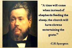 Quotes For Life Shepherds And Clowns CH Spurgeon Reflections Stunning Spurgeon Quotes