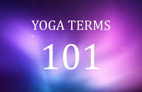 yoga terms 101 what yogis say doyou