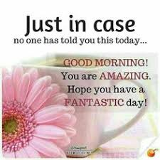 Have A Beautiful Blessed Day Quotes Best Of Good Morning Daily Happy Quotes Pinterest An My Love And I Love