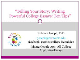 communicating your story tips for powerful college app essays 2