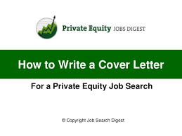 how to write a cover letter for a private equity job search for private equity cover equity trader cover letter