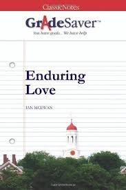 enduring love essay questions gradesaver  essay questions enduring love study guide