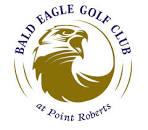 Bald Eagle Golf Club - Point Roberts, Washington   Facebook