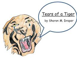 tears of a tiger by sharon m draper ppt 1 tears of a tiger by sharon m draper