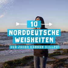 10 Norddeutsche Weisheiten Die Jeder Kennen Sollte Zum Merken
