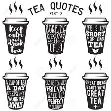 Vector Set Of Paper Cups With Tea Quotes And Sayings Lettering