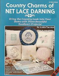 Embroidery Chart Country Charms Of Net Lace Darning Embroidery Chart Patterns Judith Taunton New Ebay