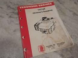 Tecumseh Mechanic's Handbook for Vector Engines Service Repair ...