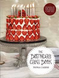The Birthday Cake Book Fiona Cairns New Hardcover Cookbook