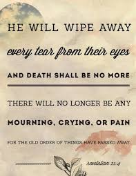 Loss Of Loved One Quotes From The Bible — Love Quotes Image | My ... via Relatably.com