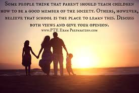 sample essays for pte some people think that parent should teach  some people think that parent should teach children how to be a good member of the sample essay