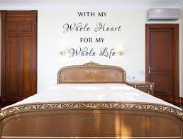 romantic bedroom wall decals. With My Whole Heart For Life Vinyl Wall Decal, Romantic Sayings, Art Sign | Decals, And Bedrooms Bedroom Decals D
