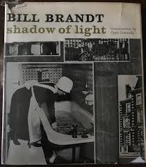 Bill Brandt Shadow Of Light First Edition Shadow Of Light