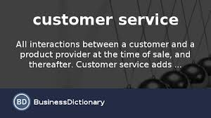 Define Customer Service What Is Customer Service Definition And Meaning