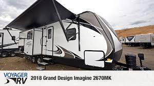 Grand Design Imagine 2670mk Travel Trailer 2018 Grand Design Imagine 2670mk Travel Trailer Video Tour Voyager Rv Centre
