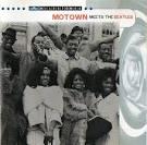 Motown Milestones: Motown Meets the Beatles
