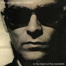 The James Taylor Quartet - In The Hands Of The Inevitable - Ace Records - TheJamesTaylorQuarte_1