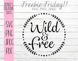Free Wild Free Svg Free Svg Svg Wild And Free