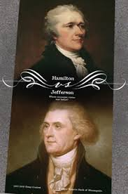 cement to our union hamilton s economic vision federal reserve  essay contest poster hamilton vs jefferson