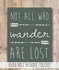 Famous Artist Quotes 99 Amazing Boho Kids Room Decor Printable Not All Who Wander Are Lost Lord