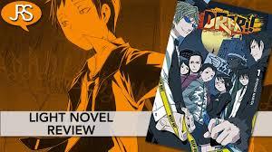 Durarara Light Novel Amazon Durarara Volume 1 Light Novel Review