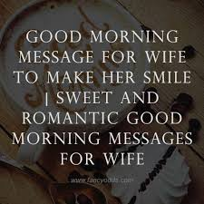 romantic good morning messages for wife