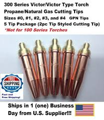 Propane Cutting Torch Tip Chart Propane Natural Gas Cutting Tip 1 Gpn 0 1 2 3 4 For Victor Type Torch 5tips 2pc