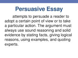 persuasive essay persuasive essay