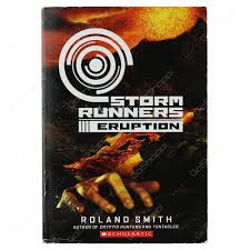 Storm Runners - Eruption By Roland Smith - Buy Online