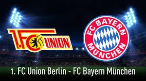 Für den fc bayern oder für union berlin? Bundesliga Union Berlin Bayern Munchen Live Sehen Computer Bild