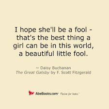 Beautiful Little Quotes Best of Inspirational Quotes From The Great Gatsby A Beautiful Little Fool